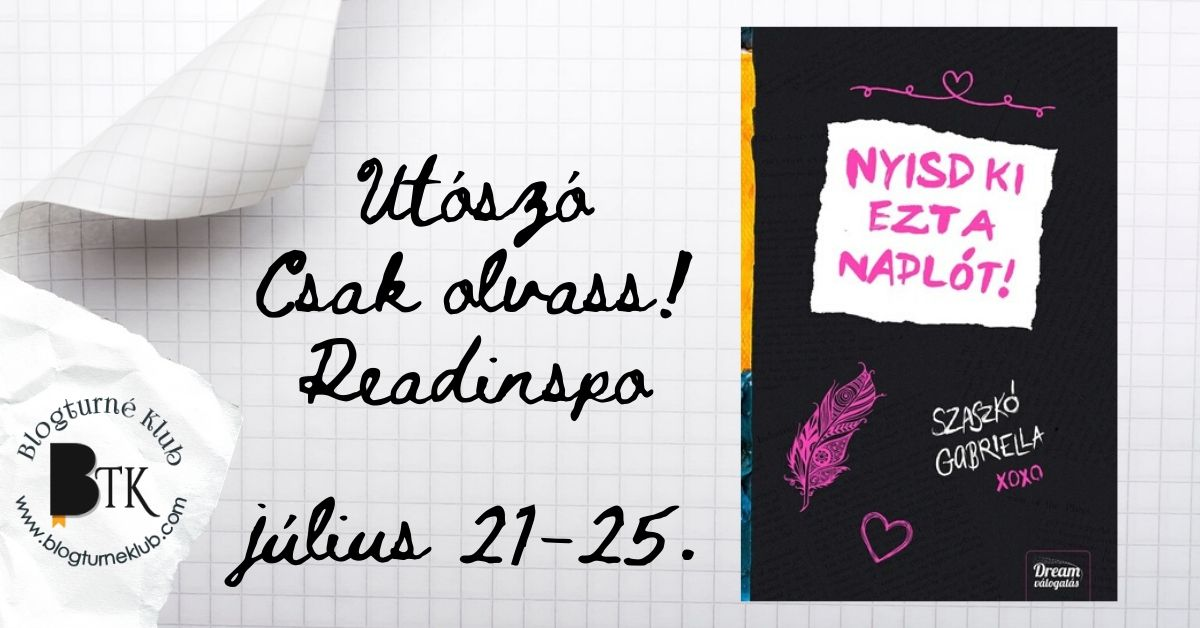 Szaszkó Gabriella: Nyisd ki ezt a naplót!