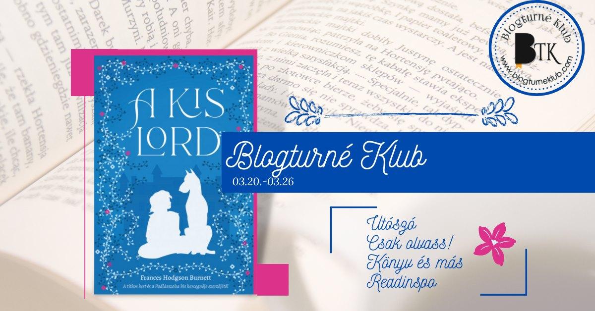 Frances Hodgson Burnett: A kis lord